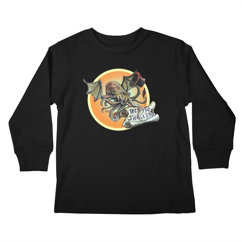 This Too Shall End Kids Longsleeve T-Shirt by Clare Bohning's Shop
