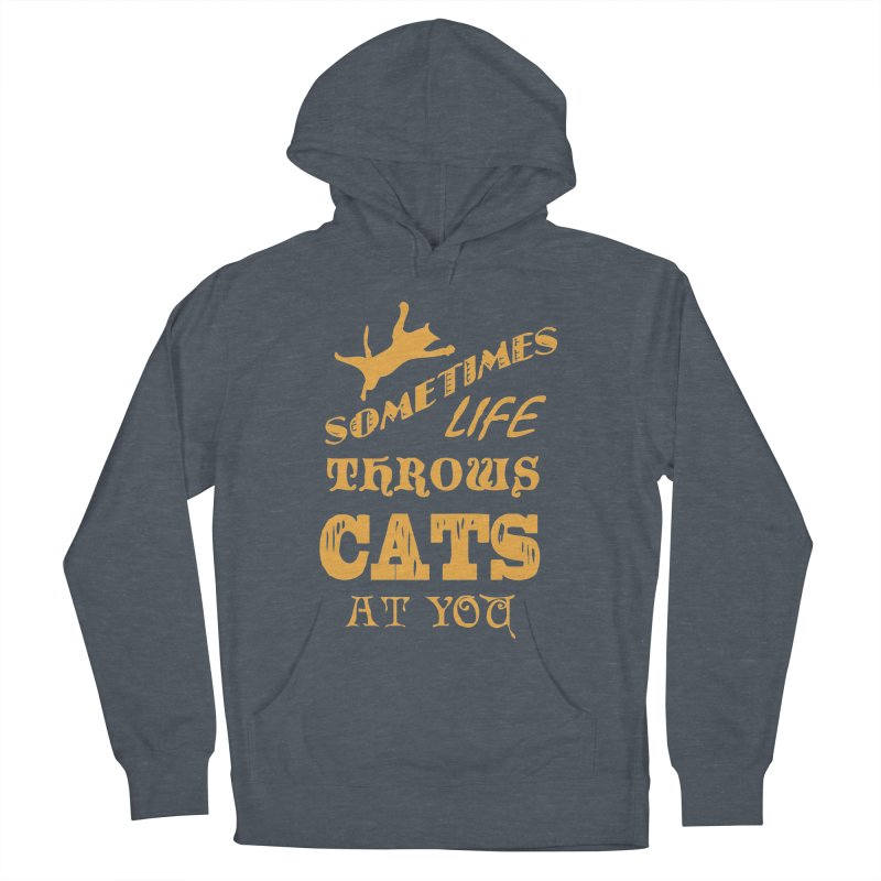 Sometimes Life Throws Cats At You Women's French Terry Pullover Hoody by Clare Bohning's Shop