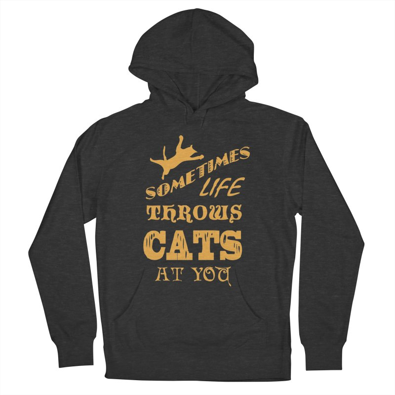 Sometimes Life Throws Cats At You Men's French Terry Pullover Hoody by Clare Bohning's Shop