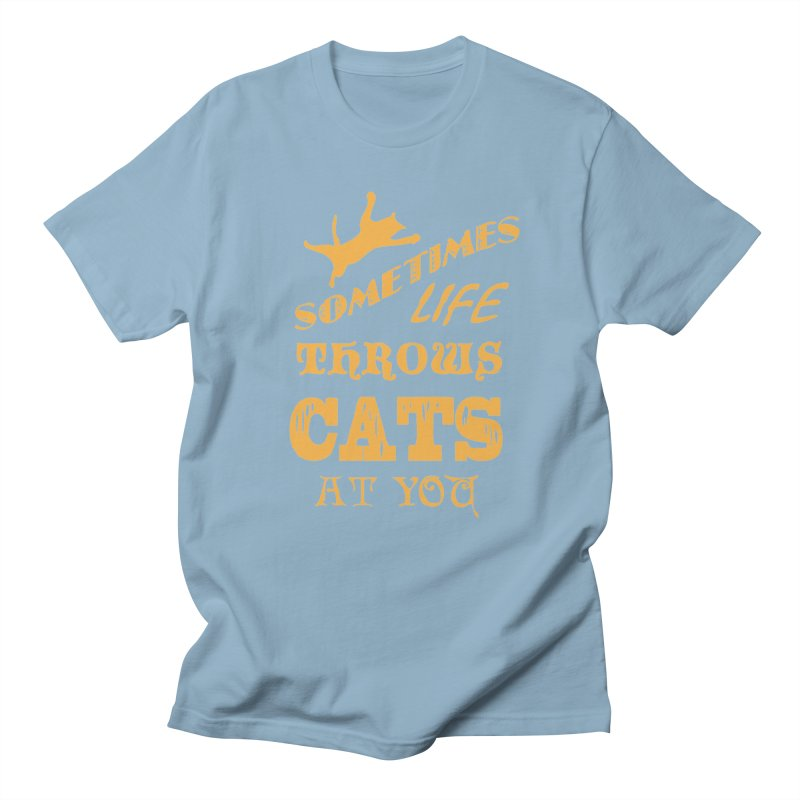 Sometimes Life Throws Cats At You Women's Regular Unisex T-Shirt by Clare Bohning's Shop