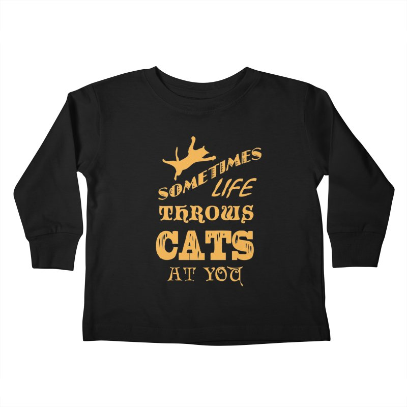 Sometimes Life Throws Cats At You Kids Toddler Longsleeve T-Shirt by Clare Bohning's Shop