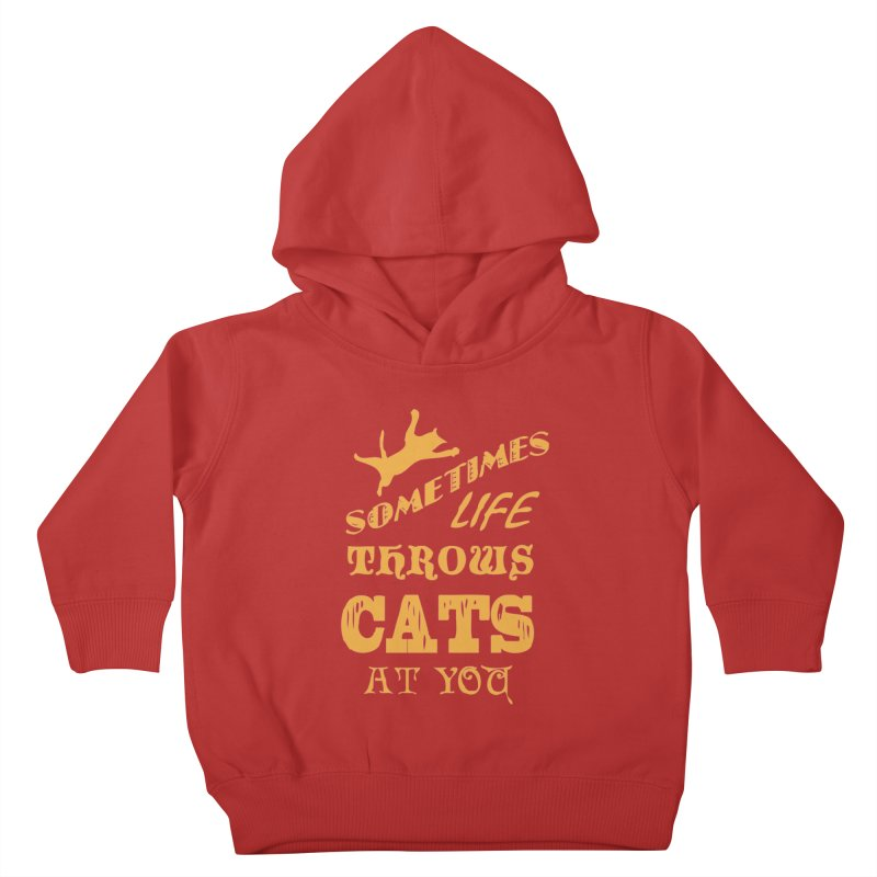 Sometimes Life Throws Cats At You Kids Toddler Pullover Hoody by Clare Bohning's Shop