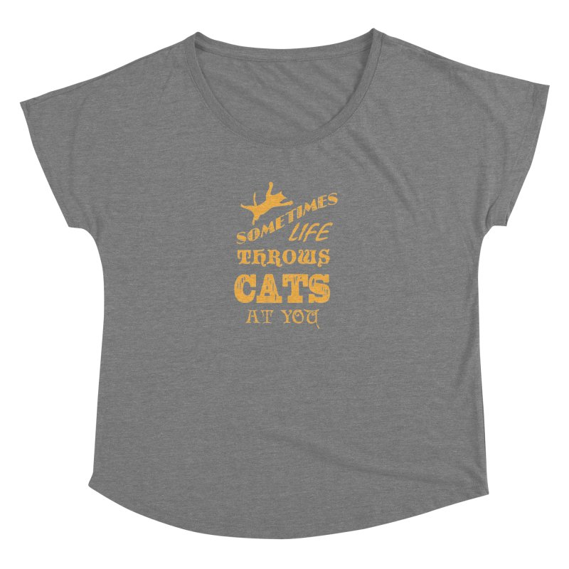 Sometimes Life Throws Cats At You Women's Scoop Neck by Clare Bohning's Shop