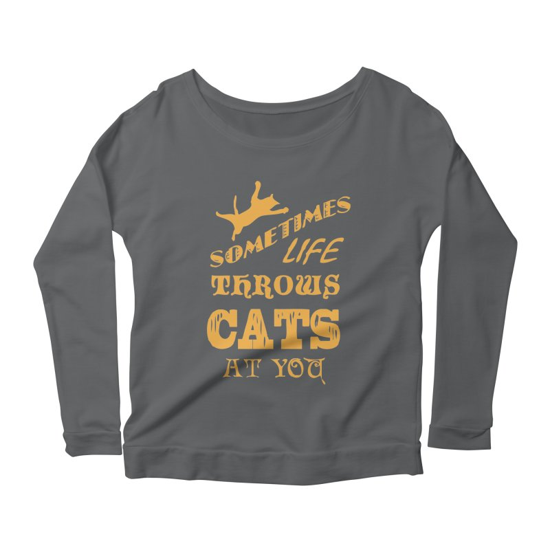 Sometimes Life Throws Cats At You Women's Scoop Neck Longsleeve T-Shirt by Clare Bohning's Shop