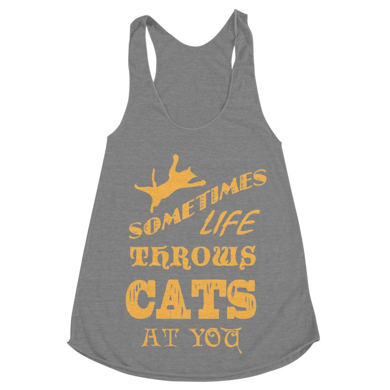 Sometimes Life Throws Cats At You Women's Racerback Triblend Tank by Clare Bohning's Shop