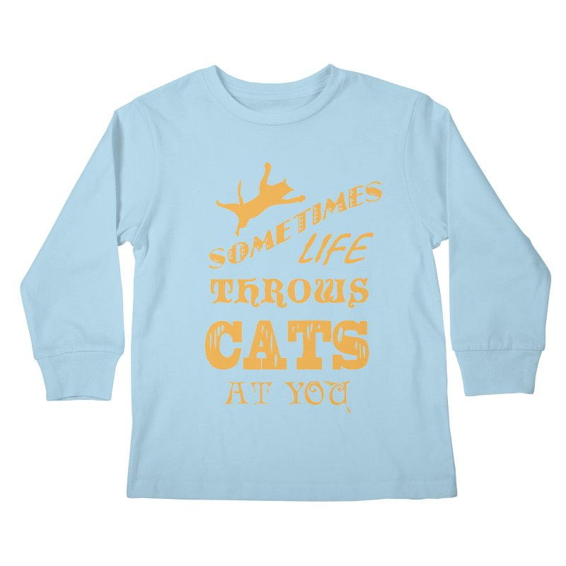 Sometimes Life Throws Cats At You Kids Longsleeve T-Shirt by Clare Bohning's Shop