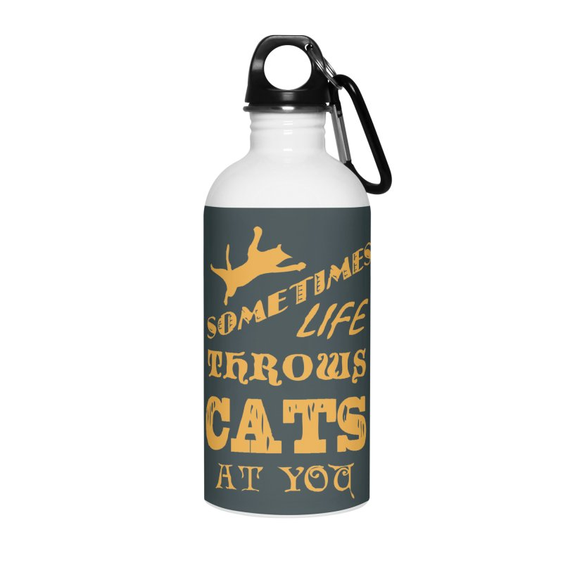 Sometimes Life Throws Cats At You Accessories Water Bottle by Clare Bohning's Shop