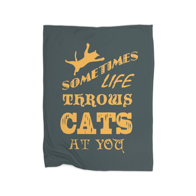 Sometimes Life Throws Cats At You Home Fleece Blanket Blanket by Clare Bohning's Shop