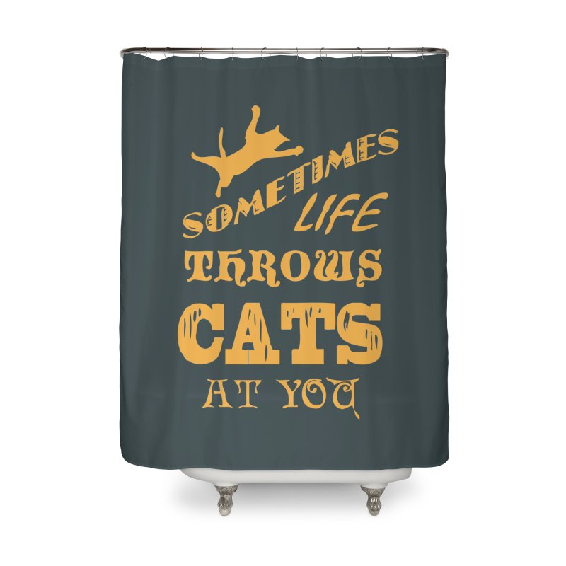 Sometimes Life Throws Cats At You Home Shower Curtain by Clare Bohning's Shop