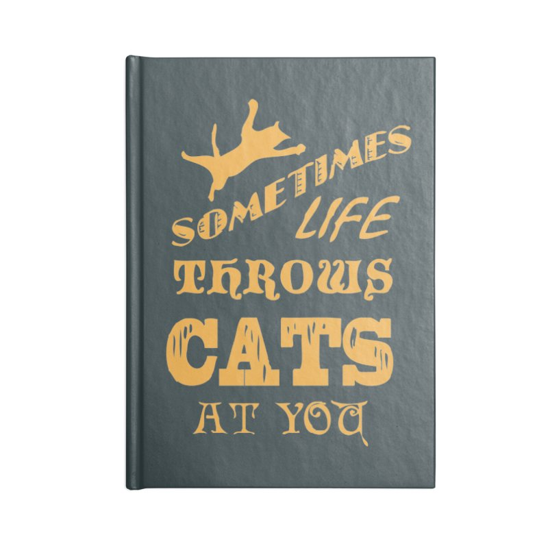 Sometimes Life Throws Cats At You Accessories Lined Journal Notebook by Clare Bohning's Shop