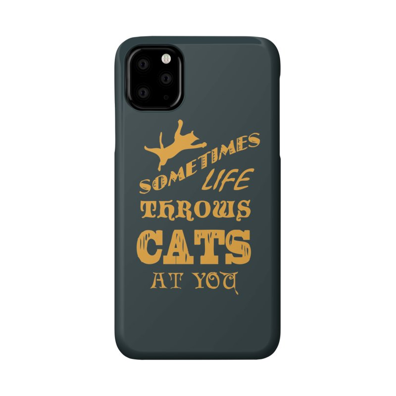 Sometimes Life Throws Cats At You Accessories Phone Case by Clare Bohning's Shop