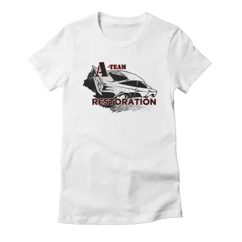 A-Team Restoration Women's Fitted T-Shirt by Clare Bohning's Shop