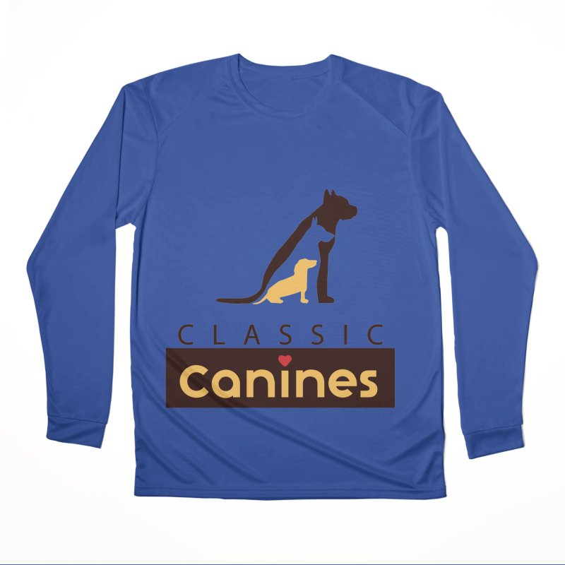 Classic Canines - Performance Wear & Tanks Women's Longsleeve T-Shirt by Classic Canines Gear