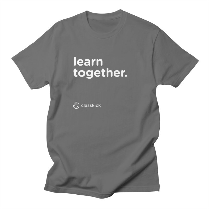 Learn Together White Women's Regular Unisex T-Shirt by Classkick's Artist Shop