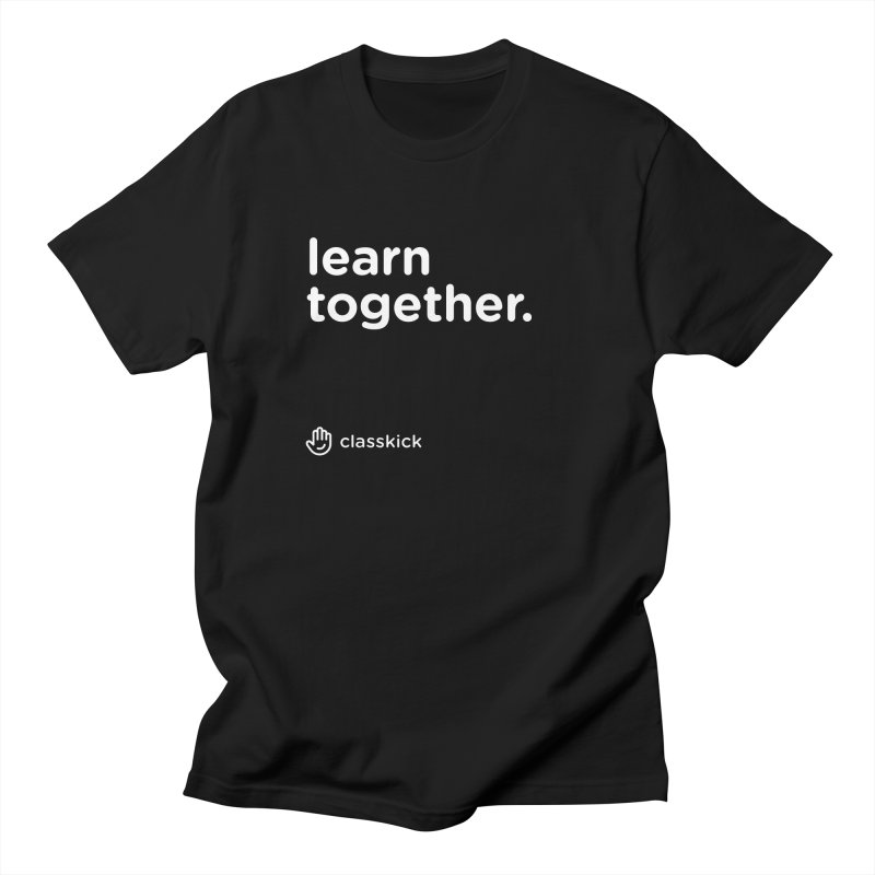 Learn Together White Men's Regular T-Shirt by Classkick's Artist Shop