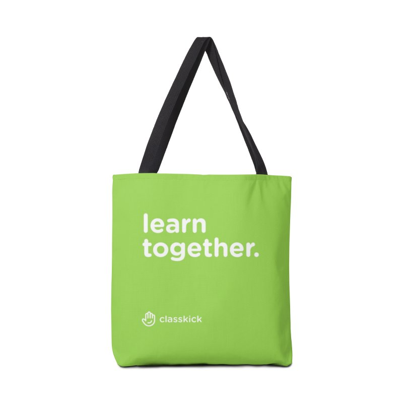 Learn Together White Accessories Bag by Classkick's Artist Shop