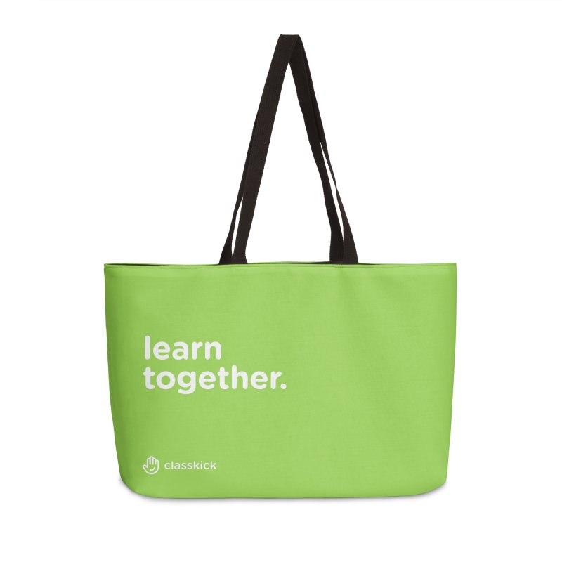 Learn Together White Accessories Weekender Bag Bag by Classkick's Artist Shop