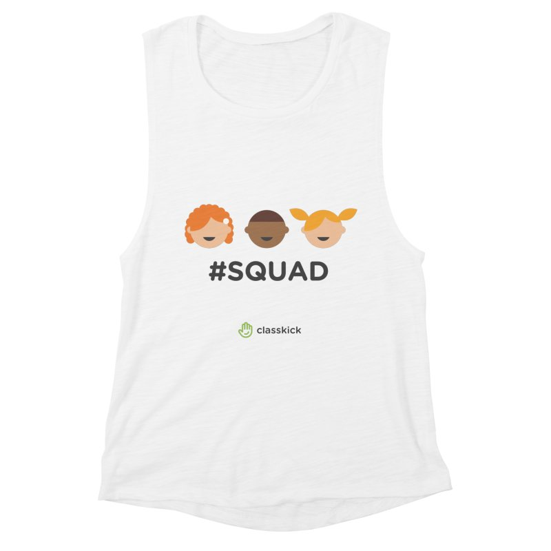 Squad Horizontal in Women's Muscle Tank White by Classkick's Artist Shop