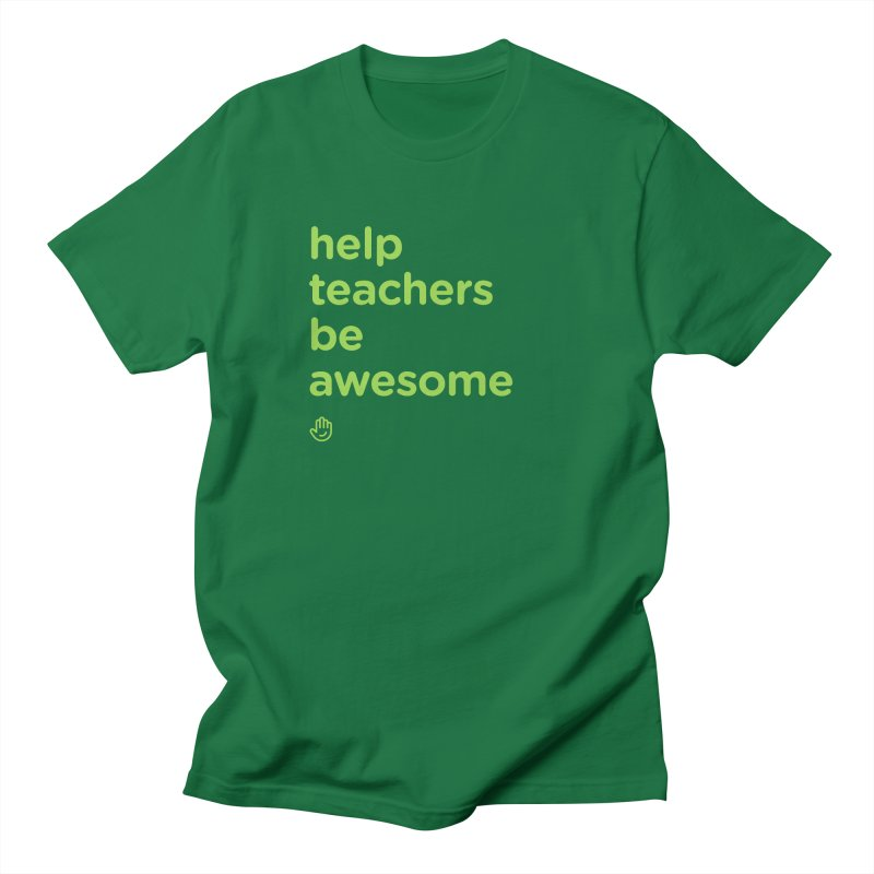 Help Teachers Be Awesome Women's Regular Unisex T-Shirt by Classkick's Artist Shop