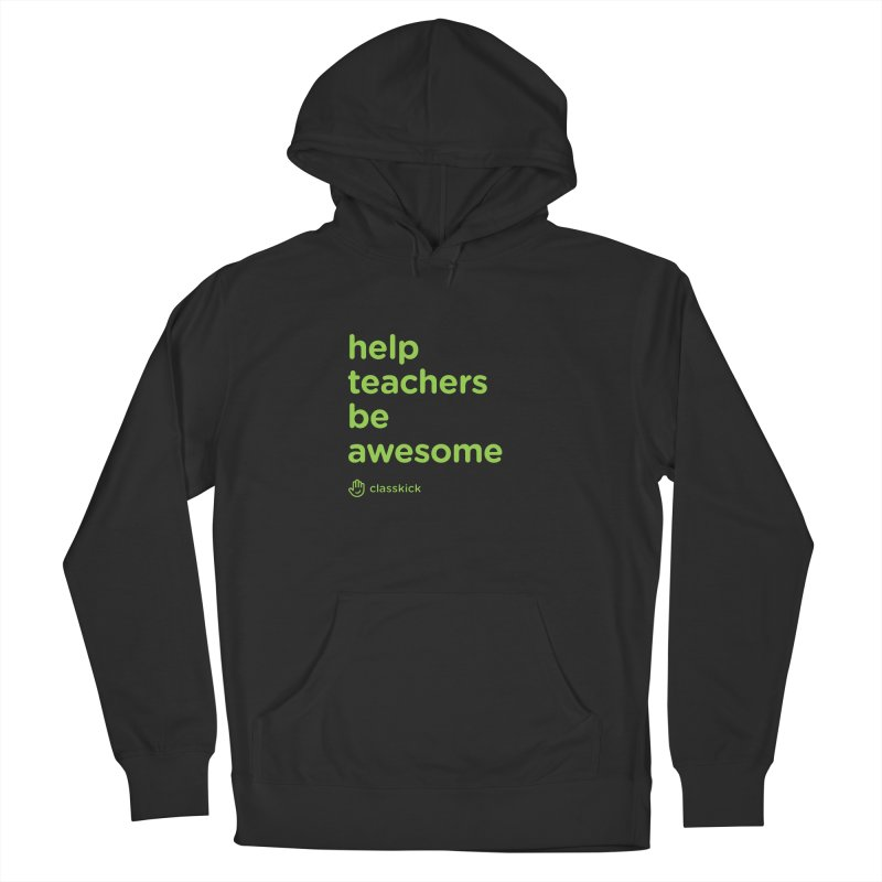 Help Teachers Be Awesome Men's Pullover Hoody by Classkick Store