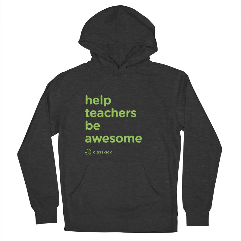 Help Teachers Be Awesome in Men's French Terry Pullover Hoody Smoke by Classkick's Artist Shop