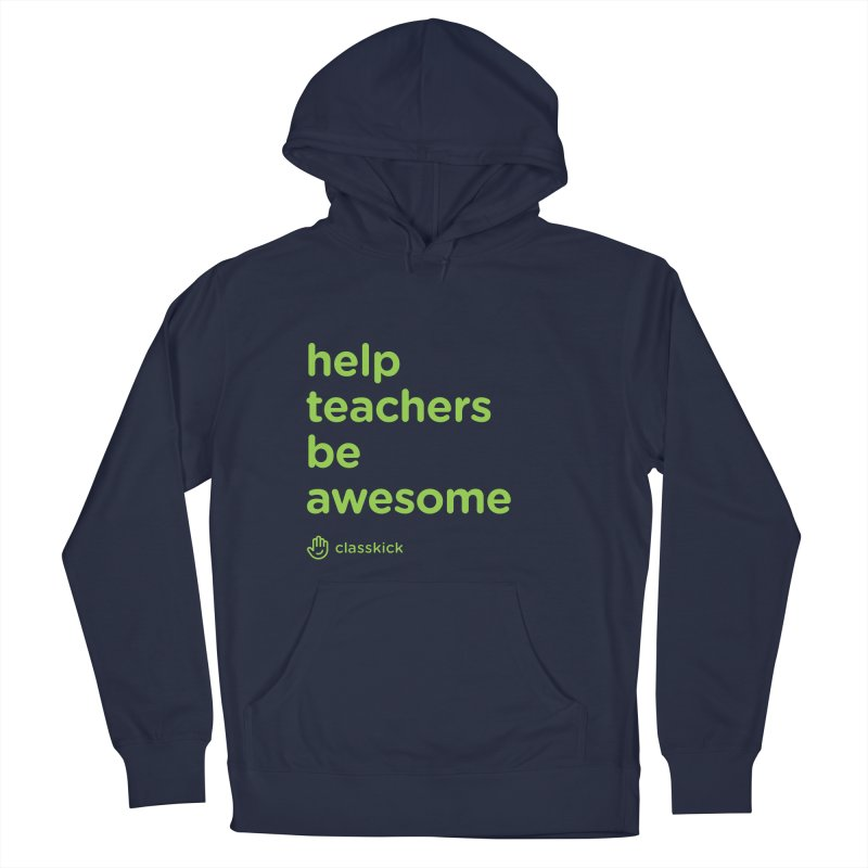 Help Teachers Be Awesome Men's French Terry Pullover Hoody by Classkick's Artist Shop