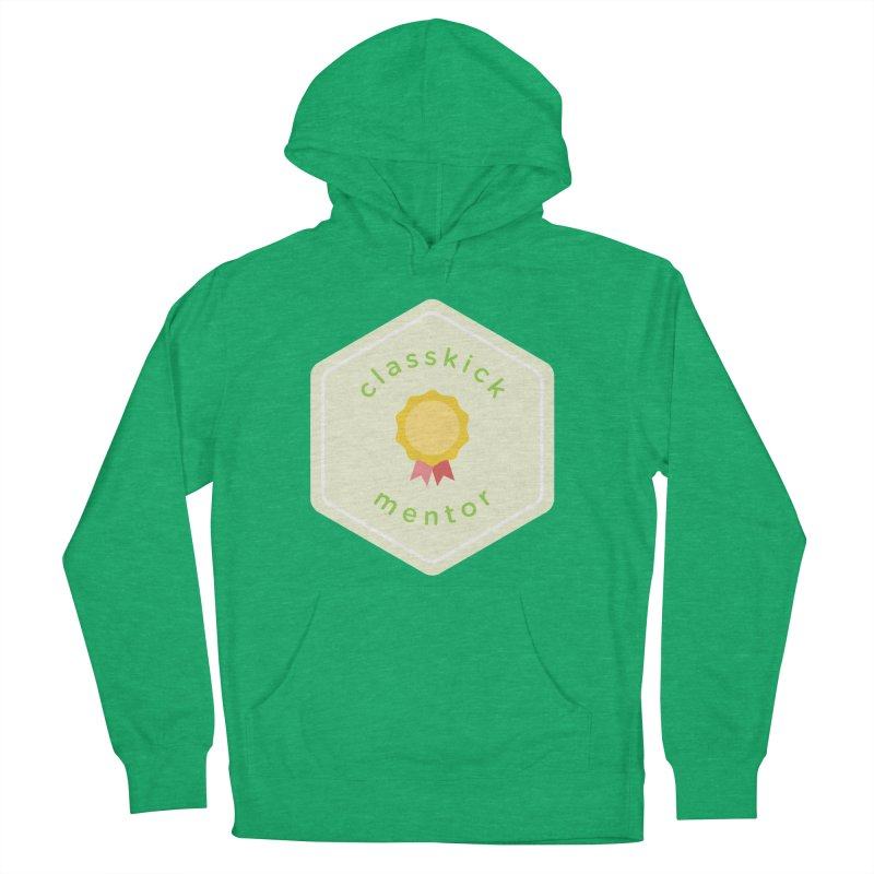 Classkick Mentor Women's French Terry Pullover Hoody by Classkick's Artist Shop