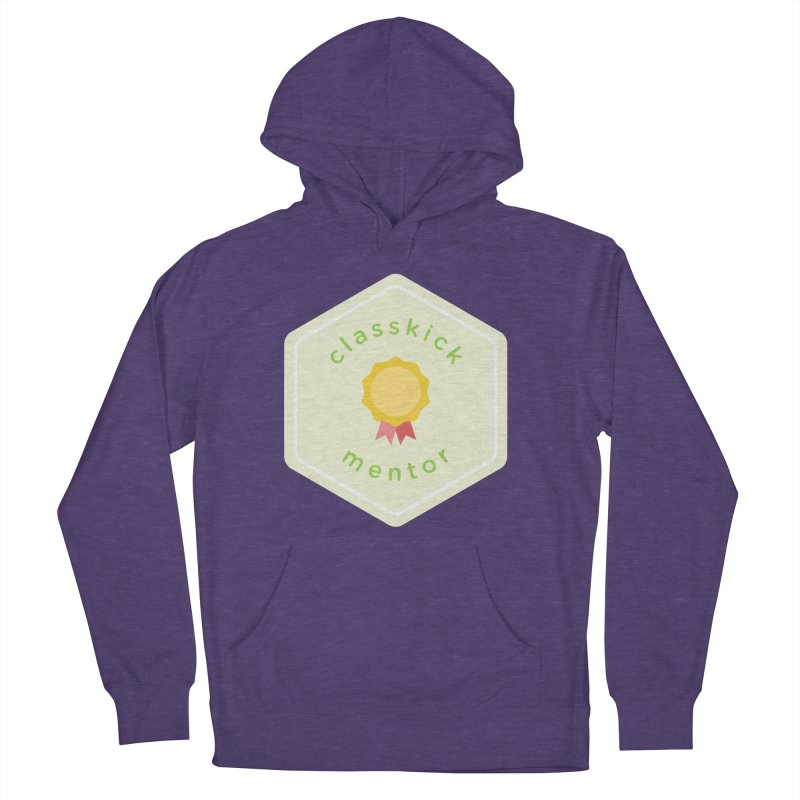 Classkick Mentor Men's French Terry Pullover Hoody by Classkick's Artist Shop