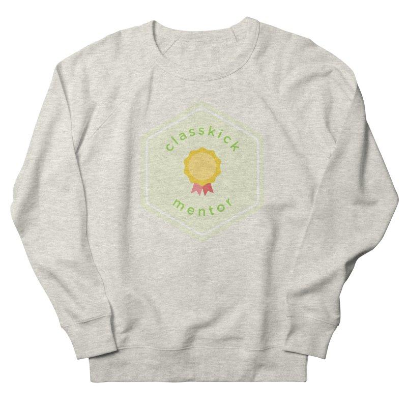 Classkick Mentor Men's Sweatshirt by Classkick's Artist Shop