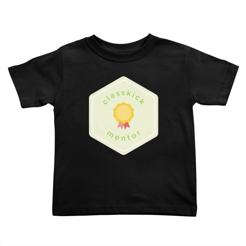 Classkick Mentor Kids Toddler T-Shirt by Classkick's Artist Shop