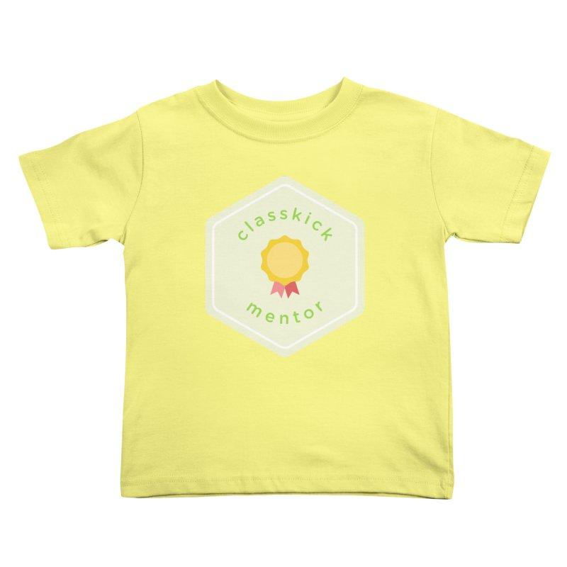 Classkick Mentor Kids Toddler T-Shirt by Classkick's Artist Shop