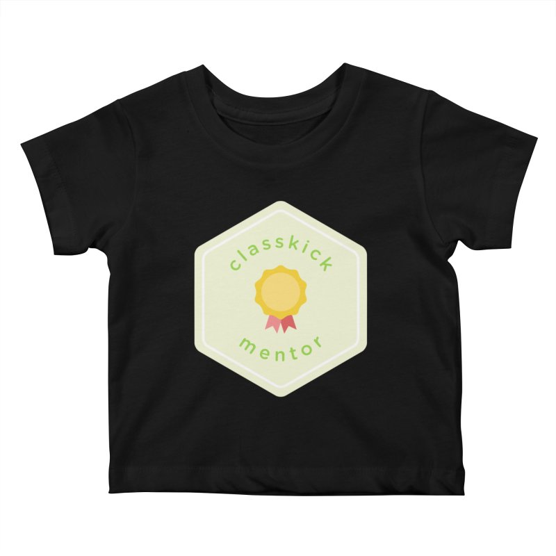 Classkick Mentor Kids Baby T-Shirt by Classkick's Artist Shop