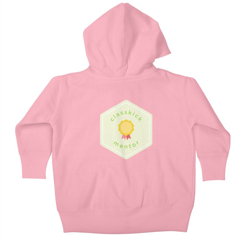 Classkick Mentor Kids Baby Zip-Up Hoody by Classkick's Artist Shop