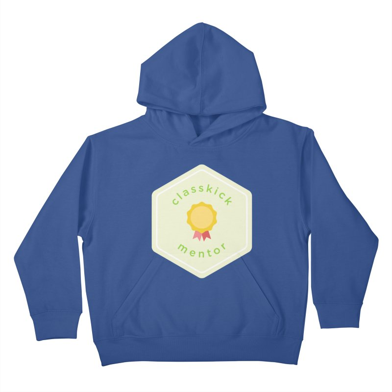 Classkick Mentor Kids Pullover Hoody by Classkick's Artist Shop