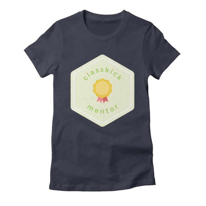 Classkick Mentor Women's Fitted T-Shirt by Classkick's Artist Shop