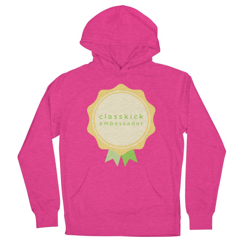 Classkick Ambassador Women's French Terry Pullover Hoody by Classkick's Artist Shop