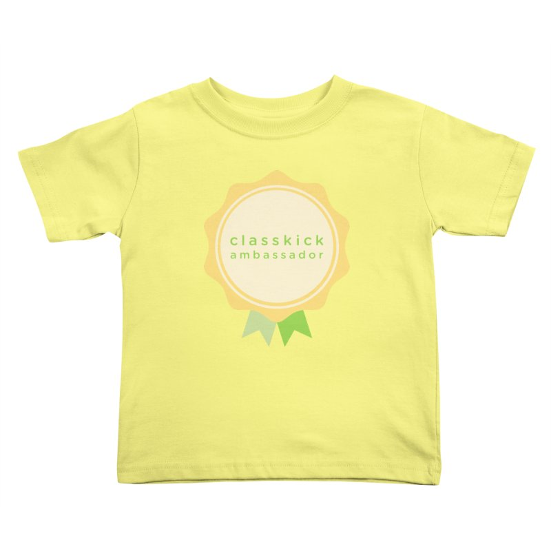 Classkick Ambassador Kids Toddler T-Shirt by Classkick's Artist Shop