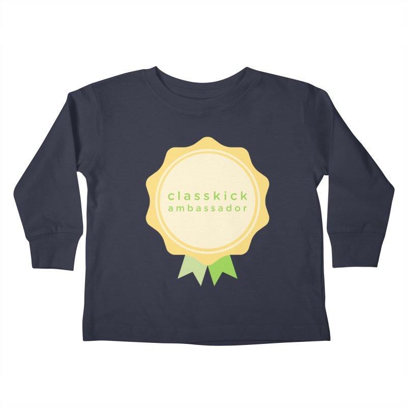 Classkick Ambassador Kids Toddler Longsleeve T-Shirt by Classkick's Artist Shop