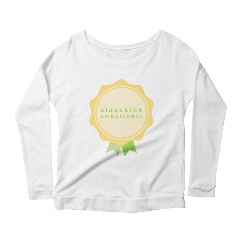 Classkick Ambassador Women's Scoop Neck Longsleeve T-Shirt by Classkick's Artist Shop