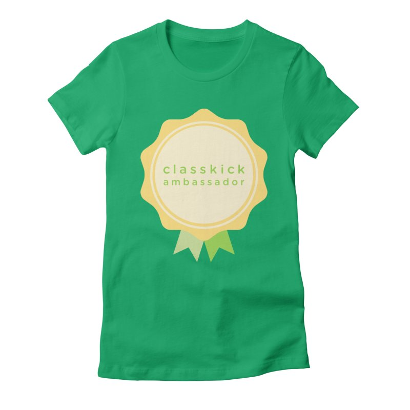 Classkick Ambassador Women's Fitted T-Shirt by Classkick's Artist Shop