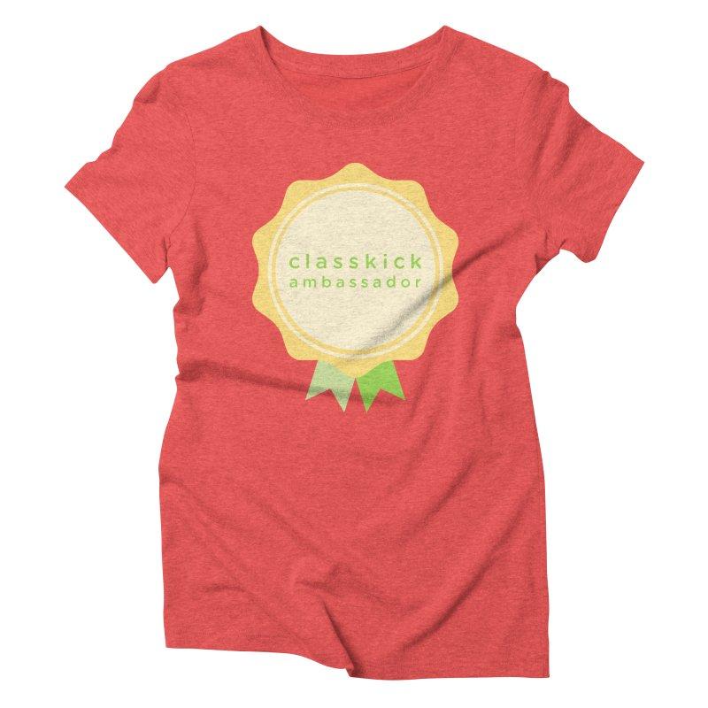 Classkick Ambassador Women's Triblend T-Shirt by Classkick's Artist Shop