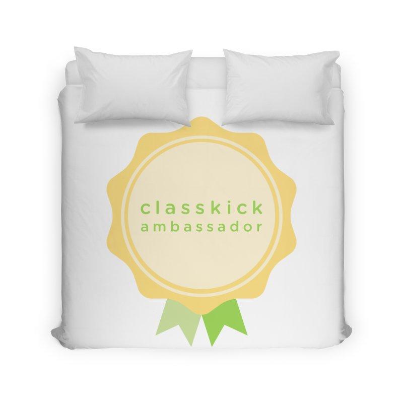 Classkick Ambassador Home Duvet by Classkick's Artist Shop