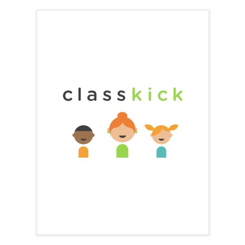 Classkick Classroom Home Fine Art Print by Classkick's Artist Shop