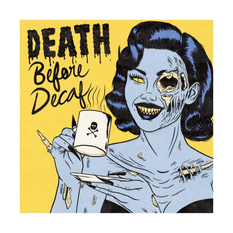 Death Before Decaf Men's T-Shirt by classycreeps's Artist Shop