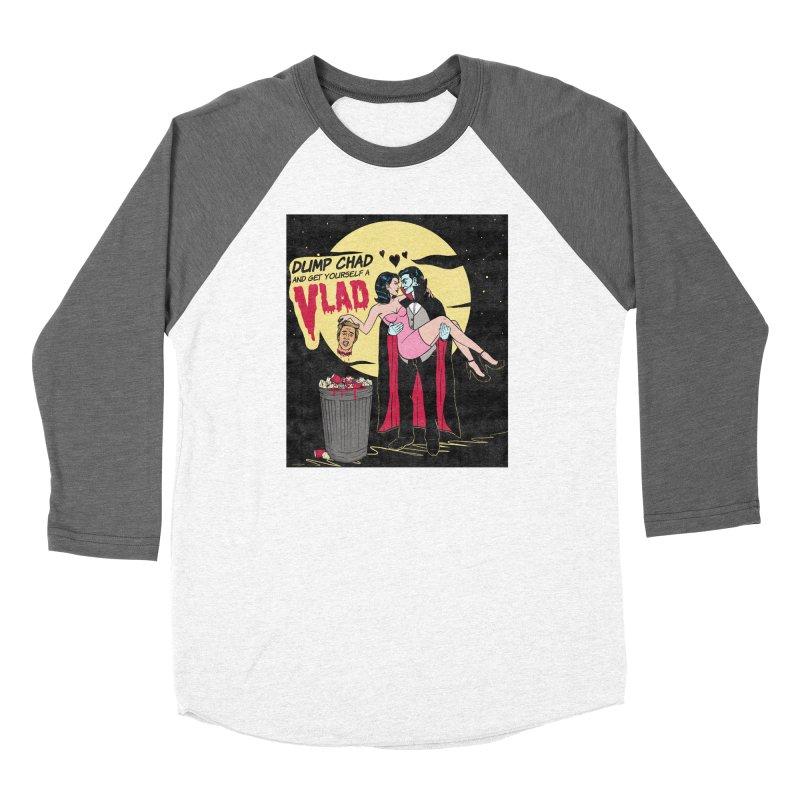 Dump Chad And Get Yourself A Vlad Women's Longsleeve T-Shirt by classycreeps's Artist Shop