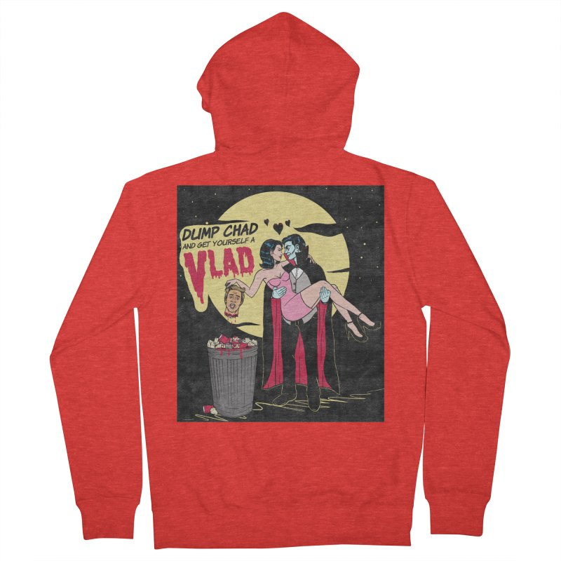 Dump Chad And Get Yourself A Vlad Women's Zip-Up Hoody by classycreeps's Artist Shop
