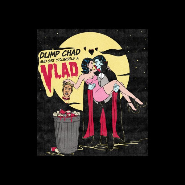 image for Dump Chad And Get Yourself A Vlad