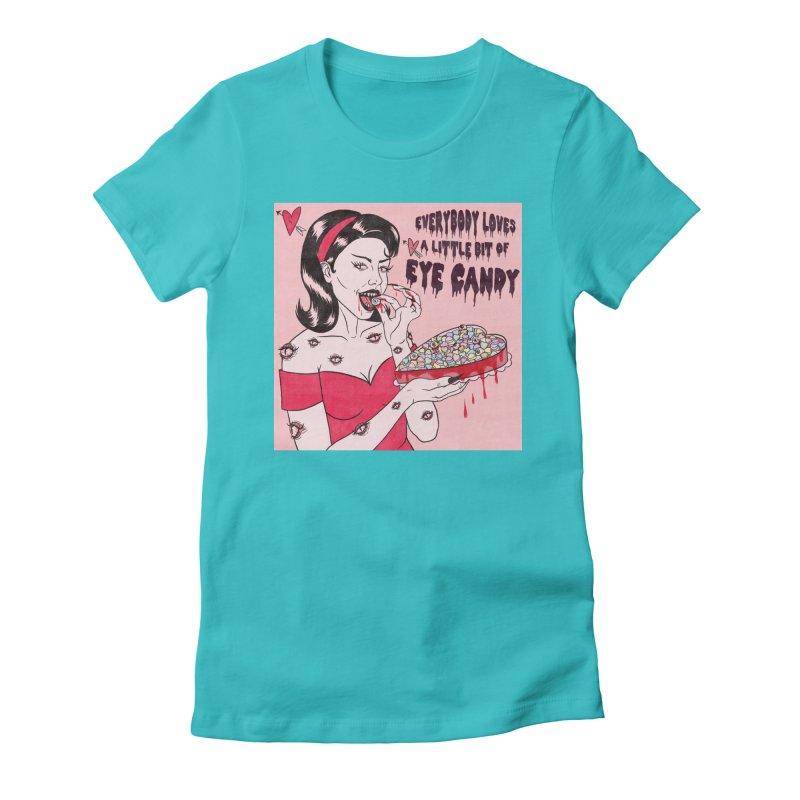 Eye Candy Women's T-Shirt by classycreeps's Artist Shop