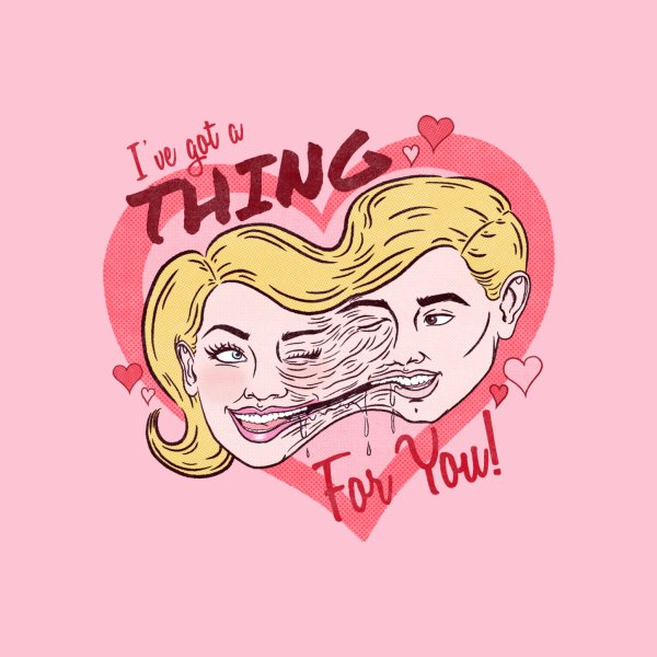 Design for I've Got a THING for you!
