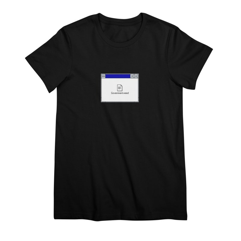Government.weed Women's Premium T-Shirt by clavcity's Shop